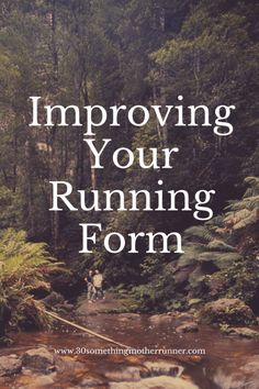 Helpful Hints for Improving Your Running Form