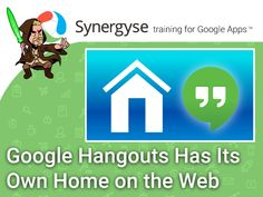 Google Hangouts Has Its Own Home On The Web