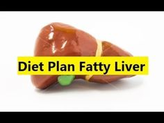 Diet Plan Fatty Liver - How To Cure Fatty Liver With Diet #FattyLiver
