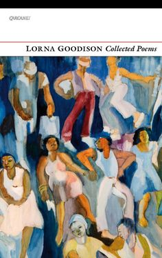 """Read """"Collected Poems"""" by Lorna Goodison available from Rakuten Kobo. Lorna Goodison is a poet alive to places, from the loved and lived-in world of Jamaica where she began and started a fam. Jack Gilbert, Auguries Of Innocence, Chariots Of Fire, Sand And Gravel, The Great Fire, Teaching Career, Learn To Swim, Wild Creatures, Late 20th Century"""