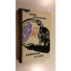 Kirjailijan Ivan Jefremov kirja Käärmeen sydän