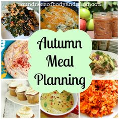 Autumn Meal Planning: Soundness of Body and Mind