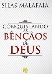 LIVRO CONQUISTANDO AS BÊNÇÃOS DE DEUS LIVRARIA REI DOS REIS E SENHOR 11 2484-4496