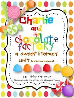 What could be better than spending a whole week using a story about a chocolate factory to teach the common core standards?!  This sweet literacy u...