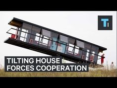 Tech Insider: This tilting house forces roommates to cooperate