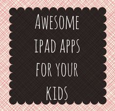 Best iPad Apps for Kids
