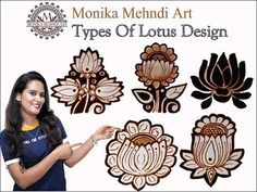 "Hello friends welcome back to monika mehndi art today i am upload my new video "" Learn types of lotus design"""