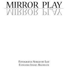 MIRROR PLAY for All Hollow Magazine ❤ liked on Polyvore featuring text, words, articles, magazine, quotes, phrase and saying