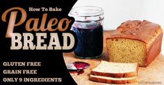 Craving bread? Try this 9 ingredient Paleo Bread.