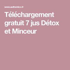 Téléchargement gratuit 7 jus Détox et Minceur
