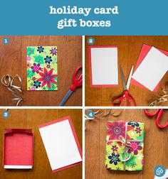 Use your holiday cards to wrap your presents! Step 1: Collect your holiday cards Step 2: Cut your card in half and score it 1 inch on each corner Step 3: Cut the card along the score lines and fold Step 4: Assemble the box and secure it with ribbon