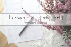 22. Jak osiągnąć więcej, robiąc mniej. + planer do pobrania. - simplife.pl