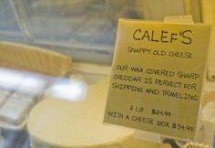 Snappy Old Cheese in the Calef's case, ready for ordering!