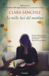 Le mie ossessioni librose: Recensione #49 Le mille luci del mattino by Clara ...