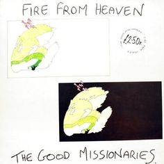The Good Missionaries - Fire From Heaven at Discogs