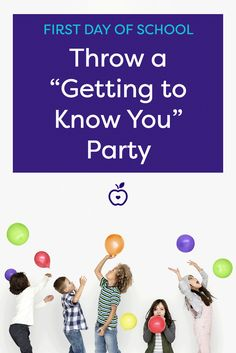 """Let students get to know each other in a relaxed atmosphere by throwing a """"Getting to Know You"""" party!"""