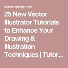 25 New Vector Illustrator Tutorials to Enhance Your Drawing & Illustration Techniques   Tutorials   Graphic Design Junction