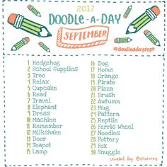 The Doodle a Day September list is here!! Get out your art supplies and get creative! If you're new to the challenge, welcome! Feel free to jump in whenever you like! Use this list as your daily drawing inspiration. Be sure to tag your doodles with #doodleadaysept so we can all see each other's work. Tag a creative friend! This is a fun exercise to work the right side of the brain. Have fun and don't worry about being perfect! You get mega points just for trying Happy doodling friends! ✏️