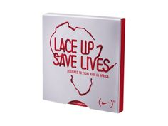 Lace Up Saves Lives    It's time to stop wishing for a medical answer to Africa's medical crisis. Because one already exists. And while it's only part of a larger solution, it can help millions already dying from AIDS to live dramatically longer and fuller lives.