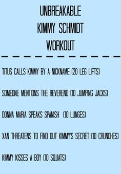 UNBREAKABLE KIMMY SCHMIDT WORKOUT