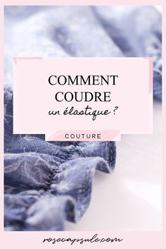 Comment bien coudre un élastique Pop Couture, Couture Details, Couture Sewing, Burda Couture, Sewing Hacks, Sewing Tutorials, Sewing School, Techniques Couture, Sewing Projects For Beginners