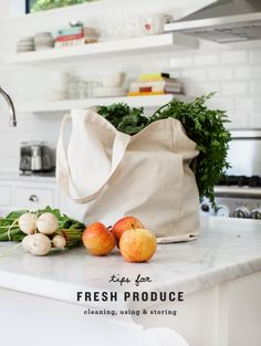 Fresh Produce Tips: cleaning, storing and using