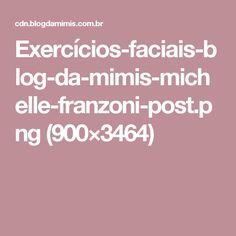 Exercícios-faciais-blog-da-mimis-michelle-franzoni-post.png (900×3464)