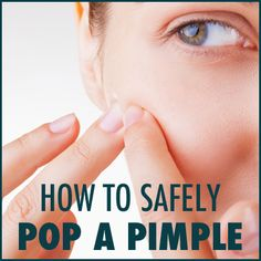 How to safely pop a pimple #Skin_Care