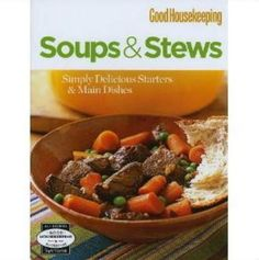SOUP & STEWS ~ GOOD HOUSEKEEPING (NEW) stores.ebay.com/thegingerbreadcollection