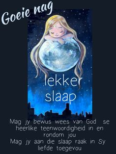 Goeie Nag, Afrikaans, Good Night, Nighty Night, Good Night Wishes