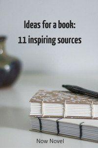 Ideas for a book: 11 inspiring sources