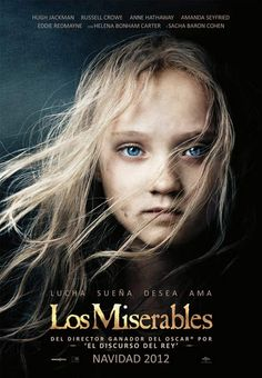 LOS MISERABLES - El expresidiario Jean Valjean es perseguido durante décadas por el despiadado policía Javert. Cuando Valjean decide hacerse cargo de Cosette, la pequeña hija de Fantine, sus vidas cambiarán para siempre.