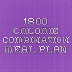 1800 Calorie Combination Meal Plan