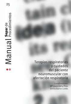 Acceso gratuito. Terapias respiratorias y cuidados del paciente neuromuscular con afectación respiratoria