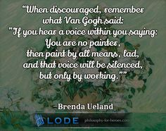 #encouragement #conscience #work #ueland #philosophy #inspiring #quotation visit http://lode.de