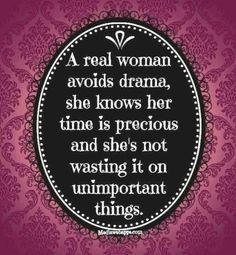 Real Women Avoid Drama