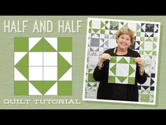 "Make a ""Half and Half"" Quilt with Jenny! - YouTube"