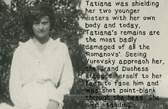 "WE DON'T KNOW IF THIS IS TRUE BUT IT IS THE MOST REPORTED AND POSSIBLE~ ""Grand Duchess Tatiana…"
