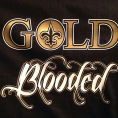 New Orleans Saints Gold Blooded. New Orleans Saints New Orleans Saints Football, New Orleans Saints Shirts, Saints Gear, Nfl Saints, Who Dat, Sports Day, Sports Memes, Nfl Memes, Sport Football