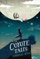 """Coyote Tales - Two tales, set in a time """"when animals and human beings still talked to each other,"""" display Thomas King's cheeky humor and master storytelling skills. Freshly illustrated and reissued as an early chapter book, these stories are perfect for newly independent readers."""
