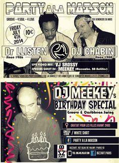 "Création by JeeOne Prod. (Flyer ""front & back"", Party A La Maison ""DJ Meekey's Birthday Special"") pour Shaker Llisten (Dr. Llisten)"