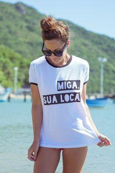 Camiseta Miga sua LoCa - 787 Shirts