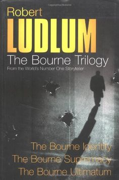 Three Great Novels - The Bourne Trilogy (Robert Ludlum) | Used Books from Thrift Books