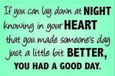 Positive Inspirational Quotes: If you can lay down at ....