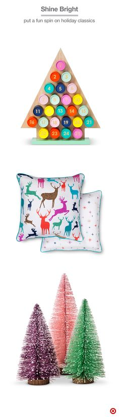 These colorful picks make it easy to transform your space into something bright and celebratory—they're classic holiday favorites done in a very fun and stylish way. The Advent calendar will keep little ones busy, and the modern design will fit into any decor. The deer-pattern pillow is accented with bright beads—perfect for a neutral couch or bed. And colorful bottle brush trees will add a retro-cool feel to any side table or as part of dinner party centerpiece.