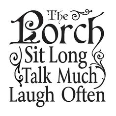 """Primitive STENCIL **The Porch Sit long Talk much Laugh often**12""""x 12"""" for Painting Signs, Airbrush, Crafts, Wall Art and Primitive Decor"""