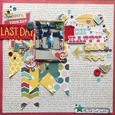 Last Day - Scrapbook.com