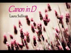 Laura Sullivan - Canon in D - Pachelbel - piano solo -- New Age 輕音樂