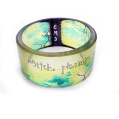 http://www.etsy.com/listing/77274062/bitch-please-snarky-resin-bangle