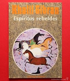 **ESPÍRITUS REBELDES - KHALIL GIBRAN - Adiax (Colección Zodiaco) - 1980